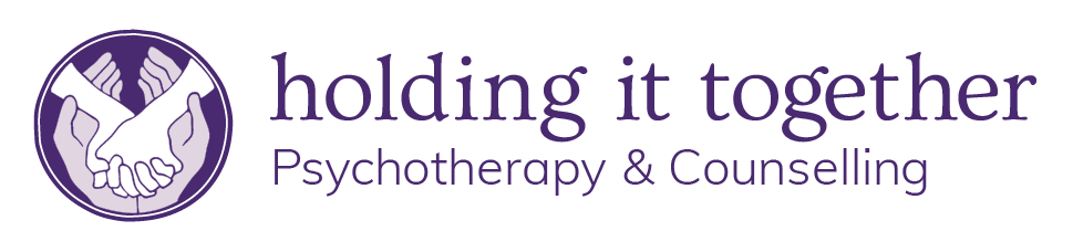 Holding it Together | Psychotherapy in Toronto